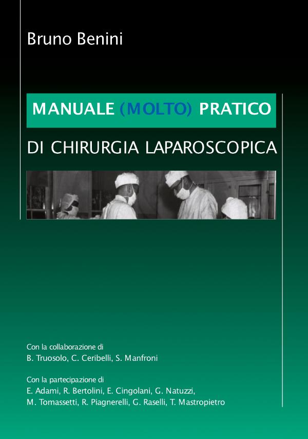 Manuale di Chirurgia Laparoscopica